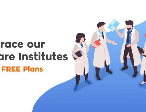 We embrace our Healthcare Institutes: Whole Year FREE Plans